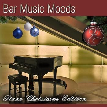 Atlantic Five Jazz Band - Bar Music Moods -  Piano Christmas Edition