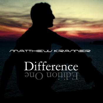 Matthew Kramer - Difference (Edition One)