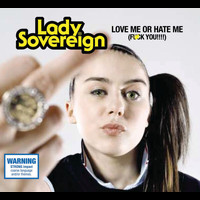 Lady Sovereign - Love Me Or Hate Me (Int l Single)