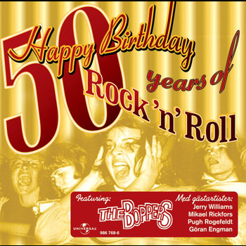 The Boppers - Happy Birthday - 50 years of Rock 'n' Roll
