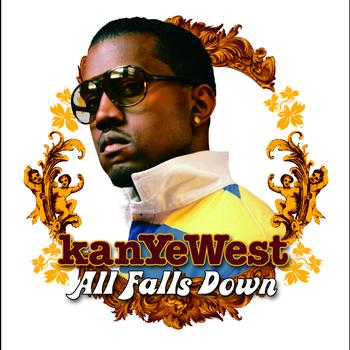 Kanye West - All Falls Down