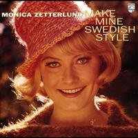 Monica Zetterlund - Make Mine Swedish Style / Monica Zetterlund