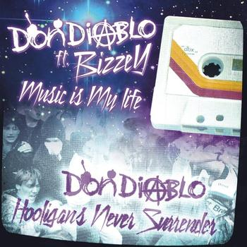 Don Diablo - Music Is My Life/ Hooligans Never Surrender EP