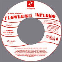 Quantic Presenta Flowering Inferno - Cuidad Del Swing