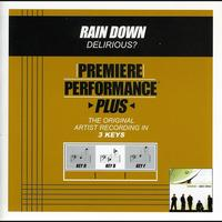 Delirious? - Premiere Performance Plus: Rain Down