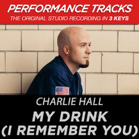 Charlie Hall - My Drink (I Remember You) (Performance Tracks)