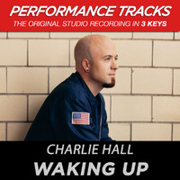 Charlie Hall - Waking Up (Performance Tracks)