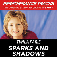 Twila Paris - Sparks and Shadows (Performance Tracks) - EP