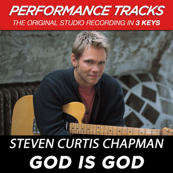 Steven Curtis Chapman - God Is God (Performance Tracks) - EP