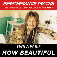 Twila Paris - How Beautiful (Performance Tracks)