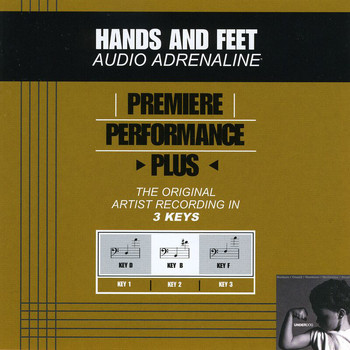 Audio Adrenaline - Premiere Performance Plus: Hands And Feet