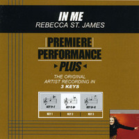 Rebecca St. James - Premiere Performance Plus: In Me