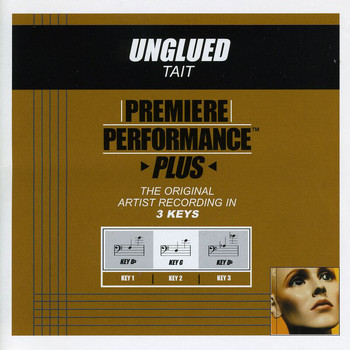 Tait - Premiere Performance Plus: Unglued