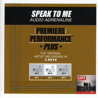 Audio Adrenaline - Premiere Performance Plus: Speak To Me
