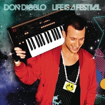 Don Diablo - Life Is A Festival