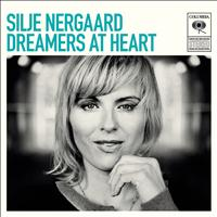 Silje Nergaard - Dreamers at Heart