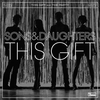 Sons And Daughters - This Gift