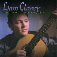 Liam Clancy - Irish Troubadour