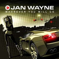 Jan Wayne - Wherever You Will Go