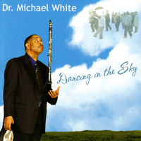 Dr. Michael White - Dancing In The Sky