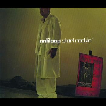 Antiloop - Start Rockin'