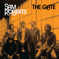 Sam Roberts - The Gate