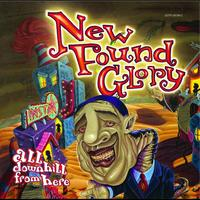 New Found Glory - All Downhill From Here (International Version)