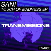 Sani - Touch of Madness