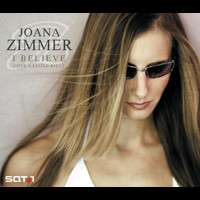 Joana Zimmer - I Believe (Give A Little Bit...)