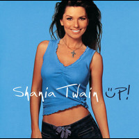 Shania Twain - UP! (International Version (2 track?))