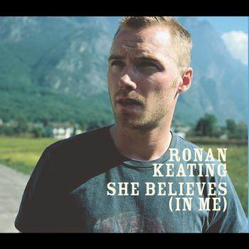 Ronan Keating - She Believes (In Me) (Int 2 Track)