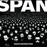 Span - Mass Distraction (International version)