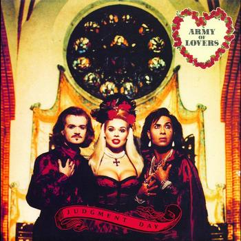 Army Of Lovers - Judgment Day