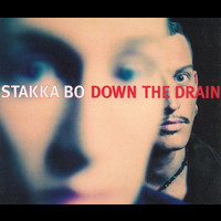 Stakka Bo - Down The Drain (Remixes)