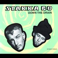 Stakka Bo - Down The Drain