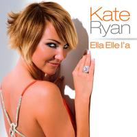 Kate Ryan - Ella Ella l'a