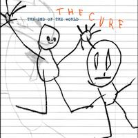 The Cure - The End Of The World