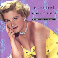 Margaret Whiting - Capitol Collectors Series (1990 - Remastered)