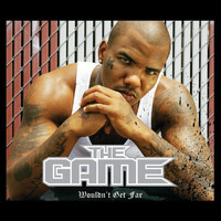 The Game - Wouldn't Get Far (International Version (Explicit))