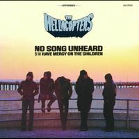 The Hellacopters - No Song Unheard