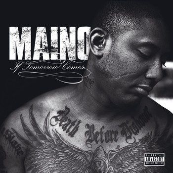 Maino - If Tomorrow Comes... (Explicit)