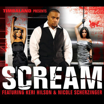 Timbaland / Keri Hilson / Nicole Scherzinger - Scream (International Version)