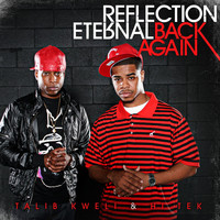 Reflection Eternal: Talib Kweli & HiTek - Back Again (feat. RES) (Explicit)
