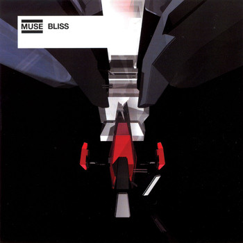 Muse - Bliss