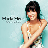 Maria Mena - You're The Only One