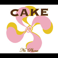 Cake - No Phone (Album Version)