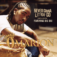 Omarion - Never Gonna Let You Go (She's A Keepa) (featuring Big Boi)
