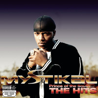 Mystikal - Prince Of The South...The Hits (Explicit)
