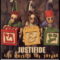 Justifide - Life Outside The Toybox