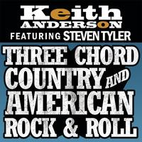 Keith Anderson - Three Chord Country And American Rock & Roll
